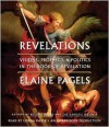 Revelations: Visions, Prophecy, and Politics in the Book of Revelation - Elaine Pagels, Lorna Raver