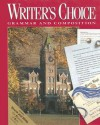 Writers Choice Composition And Grammar 12 (Writer's Choice Grammar and Composition) - William Strong, Mark Lester, Ligature Inc