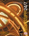 Mississippi 24/7: 24 Hours, 7 Days, Extraordinary Images of One Week in Mississippi. - Rick Smolan