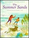 The Summer Sands - Sherry Garland, Robert J. Lee