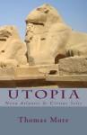 Utopia: Nova Atlantis & Civitas Solis - Thomas More