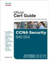 CCNA Security 640-554 Official Cert Guide - Keith Barker, Scott Morris, Kevin Wallace, Michael Watkins