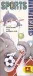 Animagicals: Sports - Carol Diggory Shields, Svjetlan Junakovic