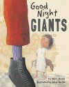 Good Night Giants - Heinz Janisch, Helga Bansch