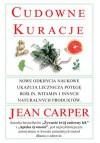 Cudowne Kuracje - Jean Carper