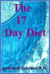 The 17 Day Diet - Elizabeth Johnson