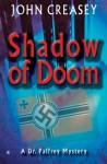 Shadow of Doom - John Creasey