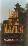 El Libro de Las Maravillas - Marco Polo, Mauro Armiño