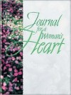 Journal for a Woman's Heart - Alice Gray