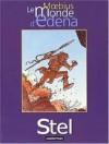 Le Monde D'edena, Tome 4: Stel - Mœbius