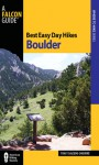 Best Easy Day Hikes Boulder, 2nd - Tracy Salcedo-Chourre