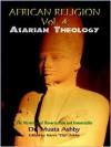 Resurrecting Osiris: The Path of Mystical Awakening and the Keys to Immortality - Muata Ashby