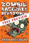 Zombie Baseball Beatdown - FREE PREVIEW EDITION (The First 10 Chapters) - Paolo Bacigalupi