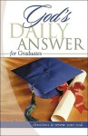 Graduates: Devotions to Renew Your Soul (God's Daily Answer) - Elm Hill Books