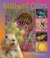 Southwest Colors - Andrea Helman, Gavriel Jecan