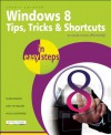 Windows 8 Tips, Tricks & Shortcuts in Easy Steps - Michael Price