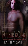 Dunbar's Curse - Faith V. Smith