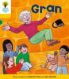 Gran (Oxford Reading Tree, Stage 5, Stories) - Roderick Hunt, Alex Brychta