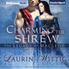 Charming the Shrew - Laurin Wittig, Ralph Lister