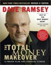 The Total Money Makeover: A Proven Plan for Financial Fitness - Dave Ramsey