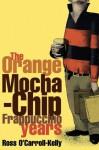 Ross O'Carroll-Kelly: The Orange Mocha-Chip Frappuccino Years: 3 - Paul Howard, Alan Clarke