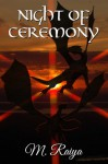 Night of Ceremony - M. Raiya