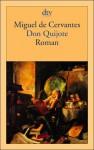 Don Quijote. Roman. (Taschenbuch) - Miguel de Cervantes Saavedra