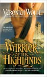 Warrior of the Highlands (Highlands; Veronica Wolff #3) - Veronica Wolff