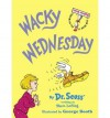 [ { WACKY WEDNESDAY (I CAN READ IT ALL BY MYSELF BEGINNER BOOKS (LIBRARY)) } ] by Dr Seuss (AUTHOR) Sep-12-1974 [ Library Binding ] - Dr Seuss