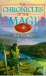 The Sword of Life (Chronicles of The Magi, Book 1) - Dave Morris