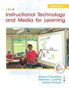 Instructional Technology and Media for Learning (10th Edition) - Sharon E. Smaldino, James D.R., Deborah L. Lowther