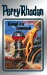 Perry Rhodan, Bd.56, Kampf Der Immunen - William Voltz