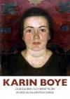 Karin Boye: okända brev och berättelser - Pia-Kristina Garde