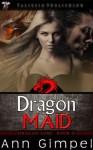 Dragon Maid (Dragon Lore) - Ann Gimpel