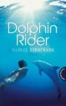 Dolphin Rider - Markus Bennemann