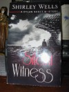 Silent Witness (A Dylan Scott Mystery #3) - Shirley Wells