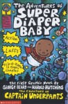 The Adventures of Super Diaper Baby (Captain Underpants) - Dav Pilkey