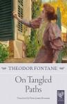 On Tangled Paths - Theodor Fontane