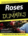 Roses For Dummies - Lance Walheim, The Editors of the National Gardening Association