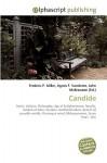 Candide - Frederic P. Miller, Agnes F. Vandome, John McBrewster