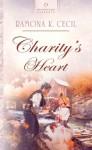 Charity's Heart - Ramona K. Cecil