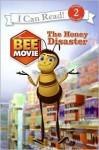 Bee Movie: The Honey Disaster - Jennifer Frantz, Kanila Tripp, Steven E. Gordon