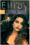 Czarna Dahlia - James Ellroy