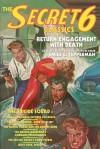 The Secret 6 Classics: Return Engagement with Death - Emile C. Tepperman, Matthew Moring