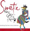 Sweetie: From the Gutter to the Runway Tantalizing Tips from a Furry Fashionista - Mark Welsh, Rubin Toledo