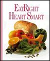 Eatright Heart Smart - Oxmoor House