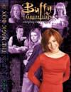 The Magic Box - John Snead, Eden Studios Staff, Rpg Buffy