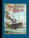 The Story of the Ship - Gordon Grant, McLoughlin Brothers