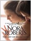 Art of Deception - Nora Roberts