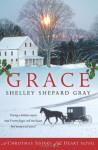 Grace: A Christmas Sisters of the Heart Novel - Shelley Shepard Gray
